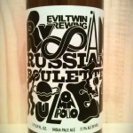 Russian Roulette Black IPA by Evil Twin Brewing.